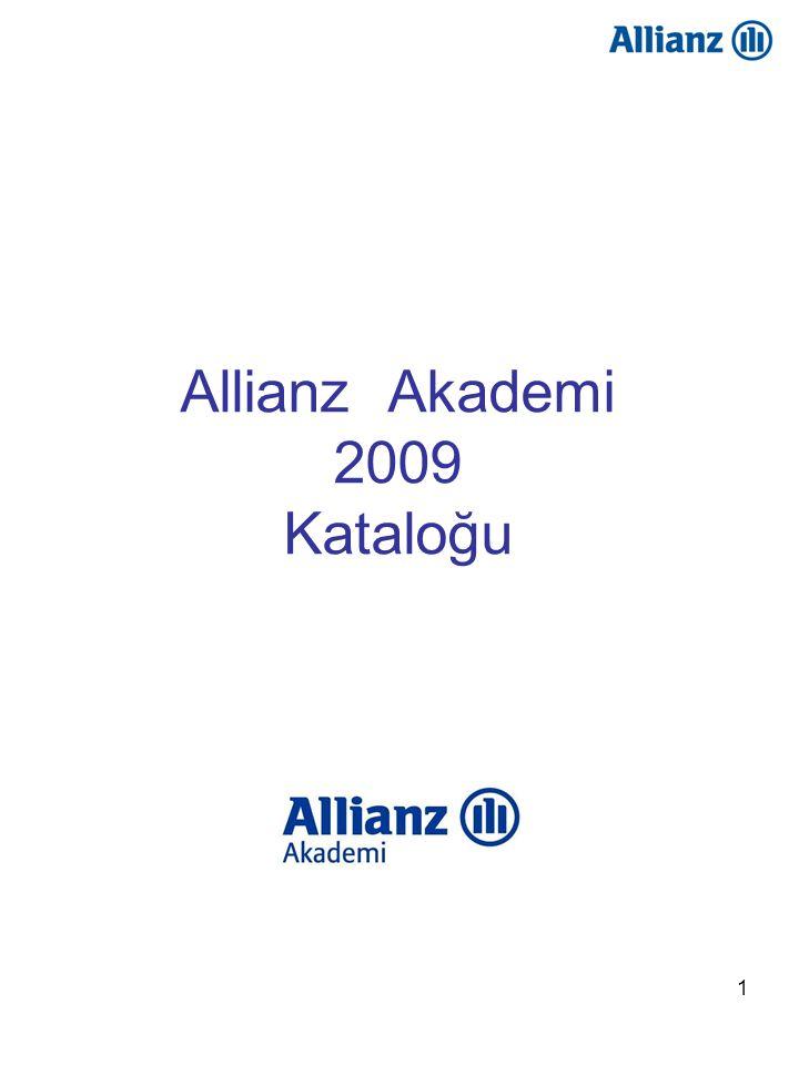 62 Satış Akademisi Şirket Tanıtımı •Allianz Tarihçesi •Allianz Türkiye Tarihçesi •Rakamlarla Allianz •2008 Sektörel Veriler Allianz'ın ve Allianz Türkiye'nin tarihi ve günümüzdeki durumu hakkında bilgilerin aktarıldığı eğitim programıdır.