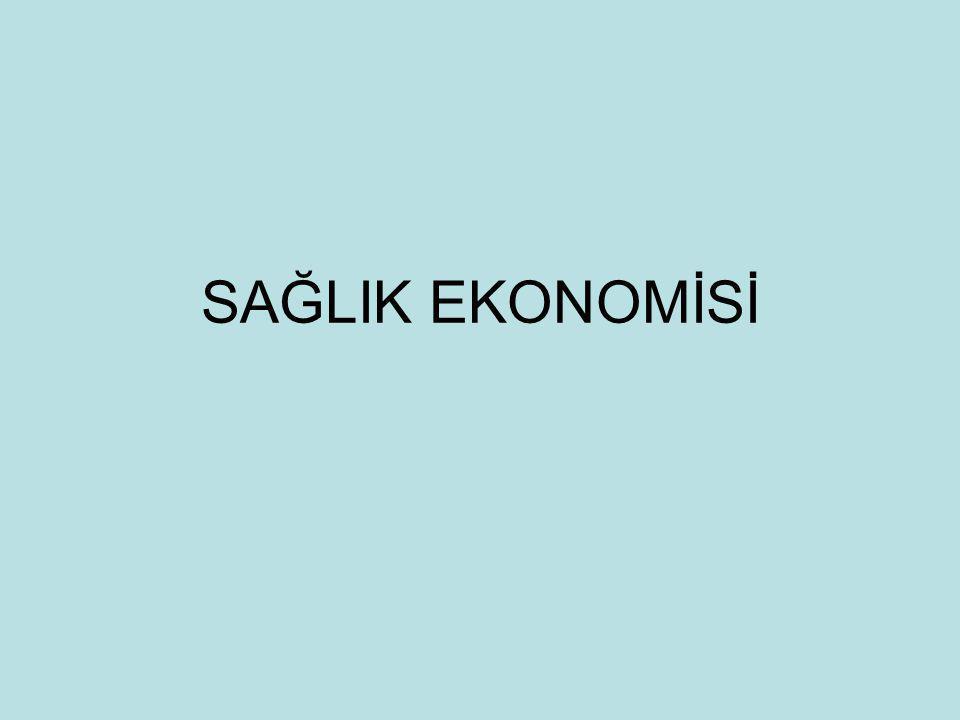 SAĞLIK EKONOMİSİ