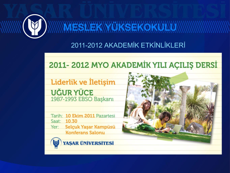 2011-2012 AKADEMİK ETKİNLİKLERİ