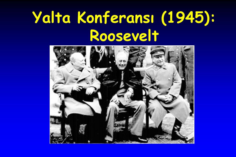 Yalta Konferansı (1945): Roosevelt