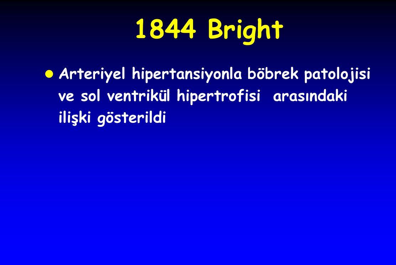 1844 Bright l Arteriyel hipertansiyonla böbrek patolojisi ve sol ventrikül hipertrofisi arasındaki ilişki gösterildi