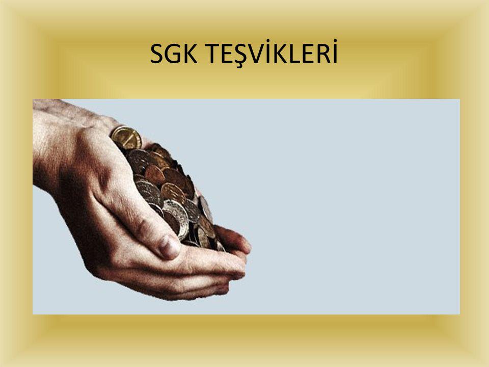 SGK TEŞVİKLERİ