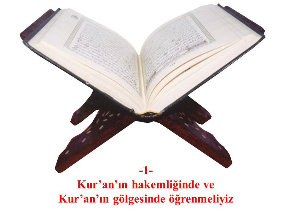 NASIL SİYER ÖĞRENMELİYİZ -1- Kur'an'ın hakemliğinde ve Kur'an'ın gölgesinde öğrenmeliyiz