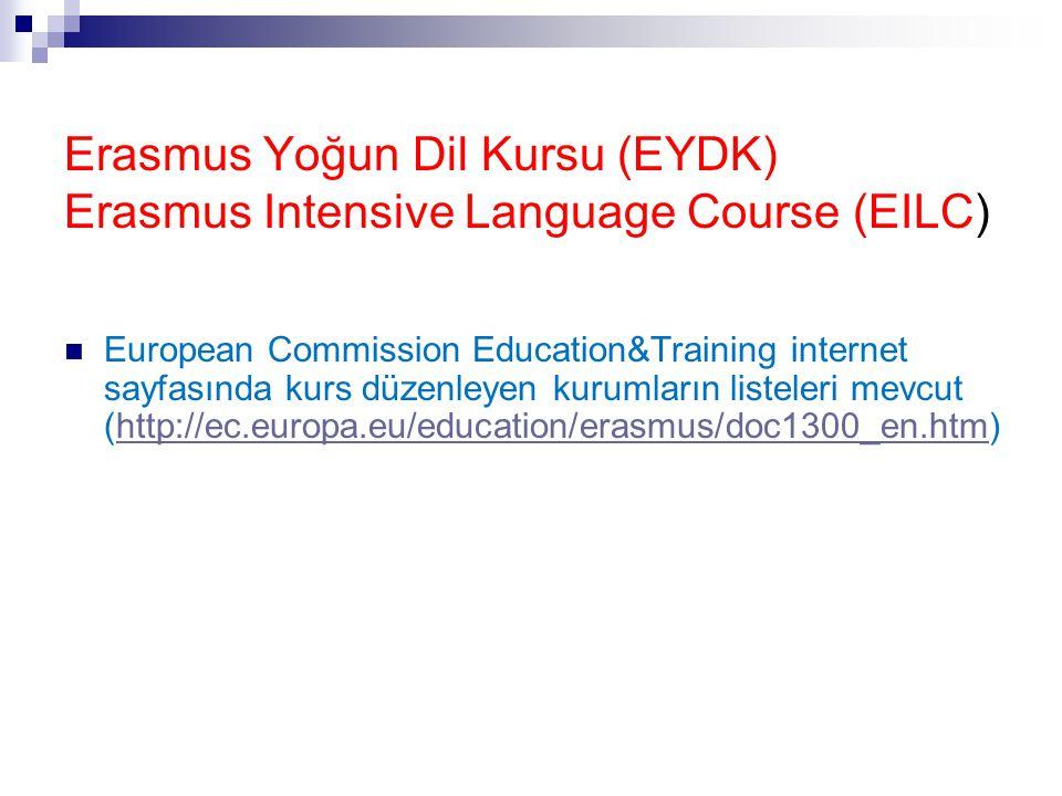 Erasmus Yoğun Dil Kursu (EYDK) Erasmus Intensive Language Course (EILC)  European Commission Education&Training internet sayfasında kurs düzenleyen k