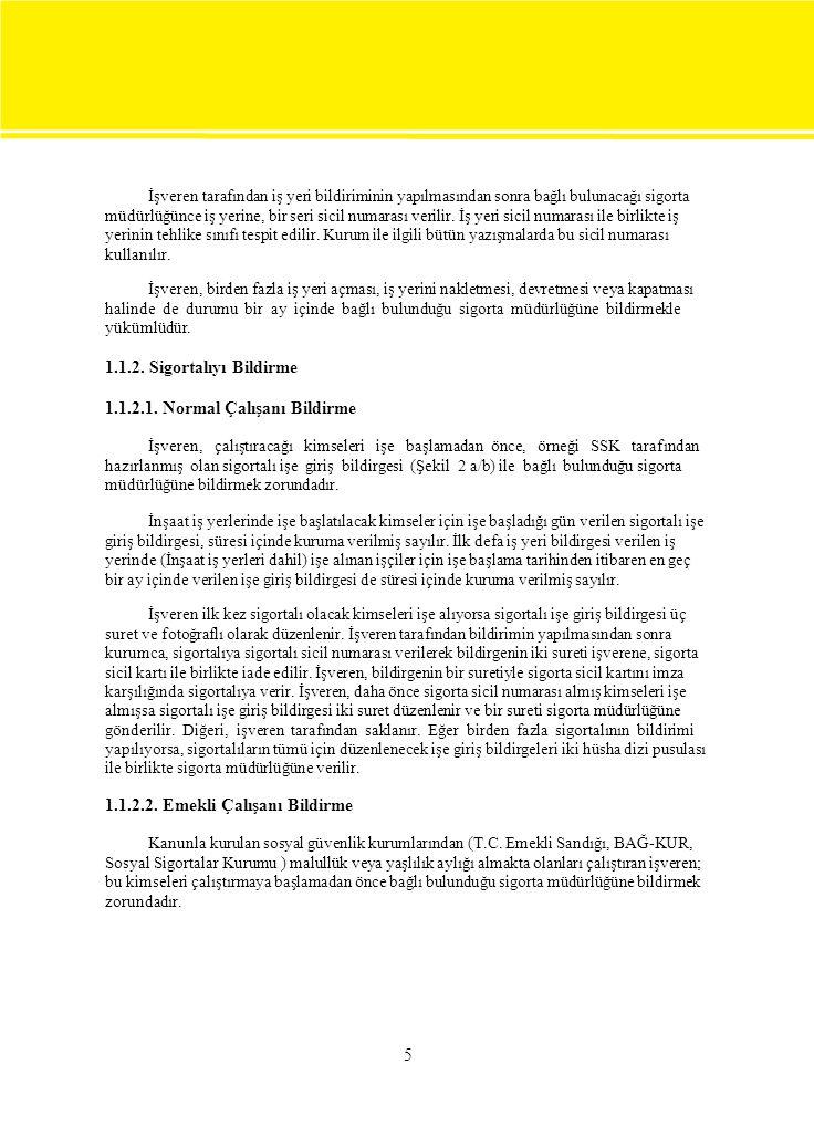 1 A) 01.08.2005 B) En geç 31 Ağustos C) İlk olduğu için 3 nüsha D) En geç 31 Ağustos 2 A) Aylık prim hizmet belgesi ile Eylül ayı sonuna kadar B) SSK' ye C) 3 Nüsha 3 Başarı işletmesinin hatasından kaynaklandığı için Yanlış ödemeden SSK değil işletme sorumludur.