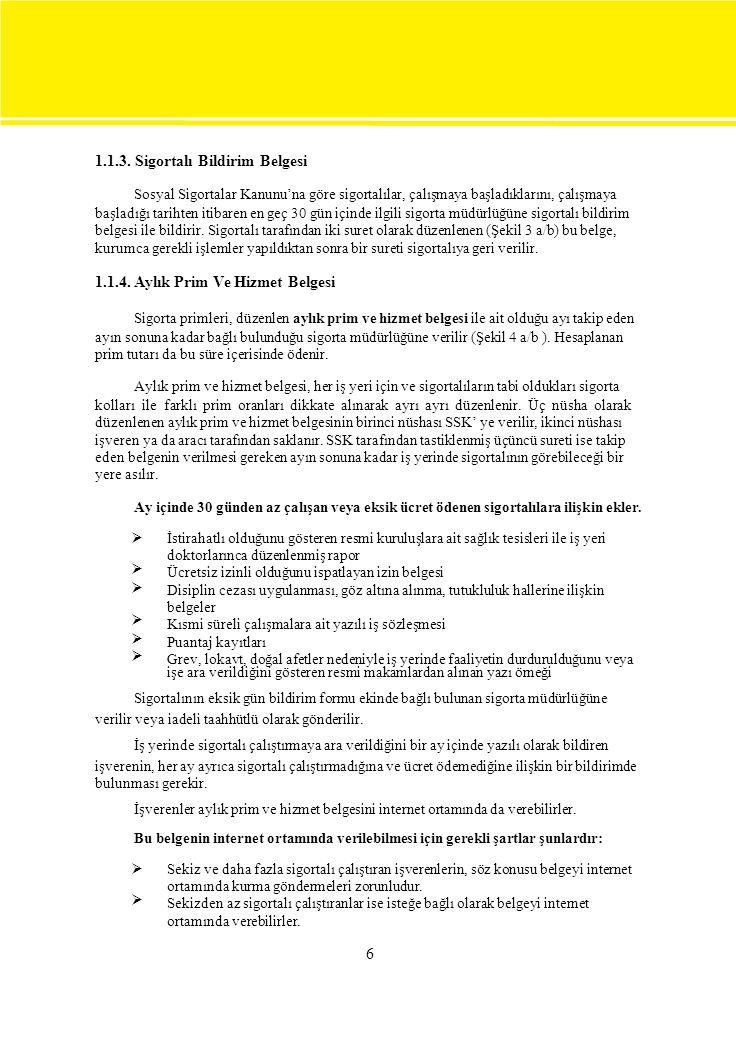  BOZAN, Osman, Muhasebe Teknikleri 1, TUTİBAY Yayınları, Ankara, 2004.