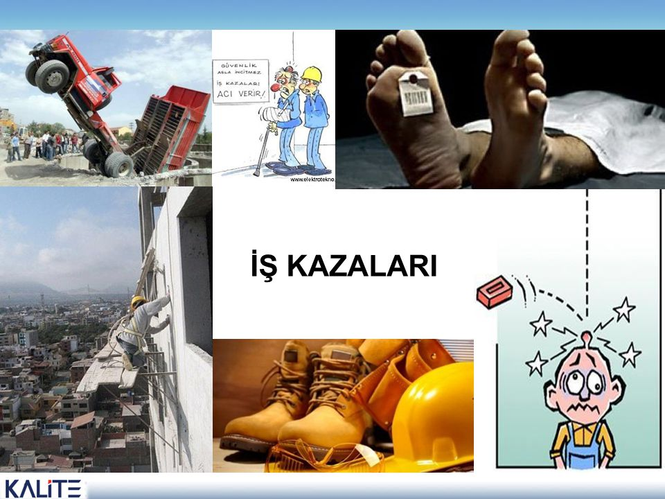 HANGİLERİ İŞ KAZASIDIR?