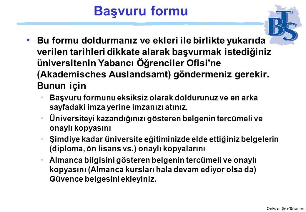 Derleyen: Şeref Erkayhan Başvuru formu Zulassungsantrag zum Download bereitgestellt von btsonline.de