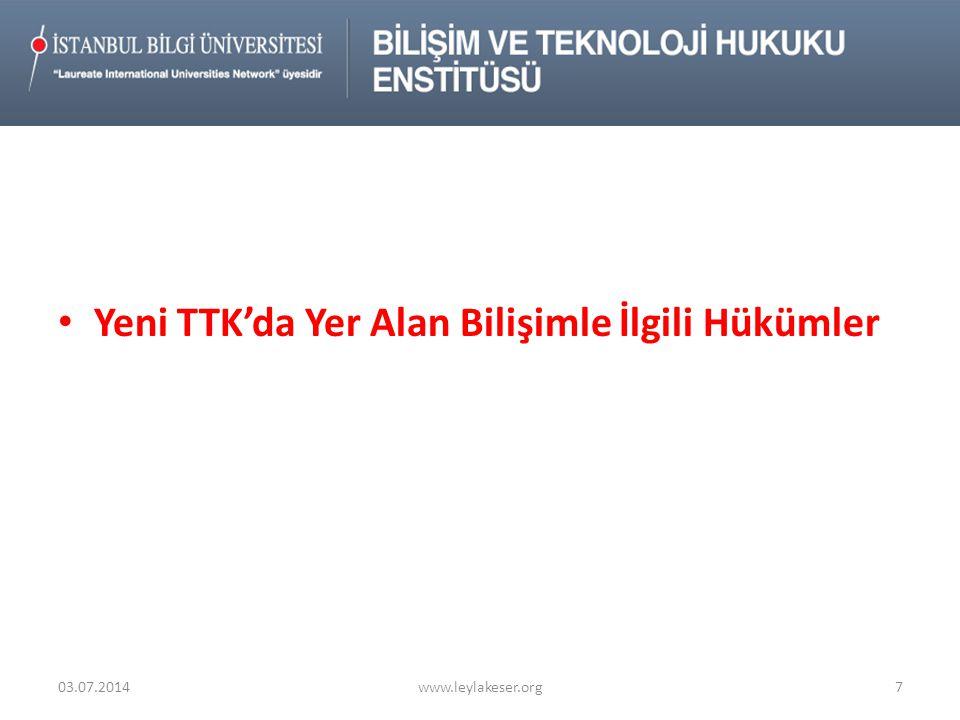 İlkeler 1 •Türk Ticaret Hukuku 'nun kazanımların korunması •AB Politikaları ve Düzenlemeleriyle Uyum 2 •Türkiye'deki mevcut düzenleme, gelişme ve politikalarla entegrasyon 3 •Düzenleme konusu işlemin bünyesine uygun teknolojik süreçlerin tanımlanması ve hukuki sonuçlarının düzenlenmesi •Bilgi ve İletişim Teknolojilerinin maksimum düzeyde kullanımını öngörerek, ticari yaşama hız kazandırmak, şirketlerimizin uluslar arası rekabet edilebilirlik seviyesini yükseltmek, bürokrasi, idari masraf ve yükleri minimize ederek Ülkemizin yatırım ortamını iyileştirmek 03.07.2014www.leylakeser.org18