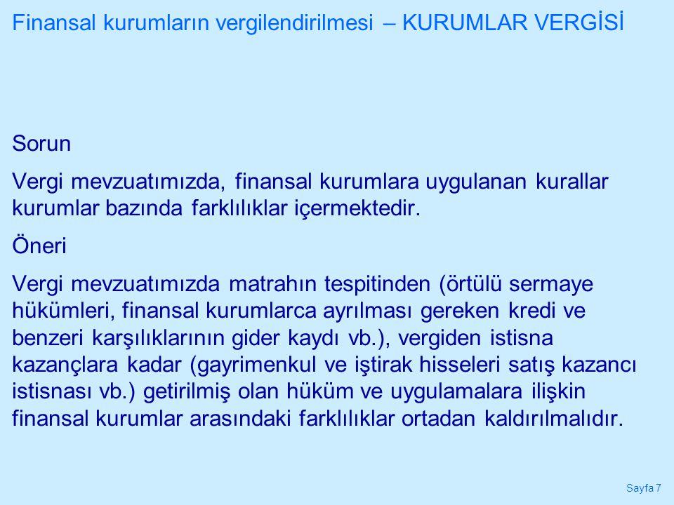 Sayfa 28 Finansal yatırımcıların vergilendirilmesi İkincil öneriler: • Beyan usulünün sağlıklı işleyebilmesi açısından mali idare nezdinde özel bir hizmet birimi ve elektronik veri tabanı oluşturulmalı, İMKB, MKK, TCMB gibi kamu kurumları ile Türkiye'de faaliyet gösteren finansal kurumların finansal ürünlerden elde edilen gelirlere ilişkin olarak dönemsel olarak bu veri tabanına bilgi aktarması sağlanmalı, özel hizmet birimi tarafından oluşturulacak bireysel vergi hesabı ekstrelerinin mükelleflere gönderimi sağlanmalı, süresi içinde itiraz edilmemesi halinde tahakkuk işlemi yapılmalıdır; • Türev ürünlerden elde edilen gelirlere ilişkin GİB bünyesinde yürütülen taslak tebliğ çalışmaları ortaya çeşitli mahsurlar nedeniyle geniş katılımlı ve kapsamlı olarak üzerinde çalışılmadan nihai hale getirilmemelidir; • Finansal ürünlerden elde edilen gelirin vergilendirilmesine ilişkin olarak Vergi Konseyi nezdinde daimi bir çalışma grubu oluşturulmalıdır; • Çalışmamız kapsamında komitemize sunulmamış olan Gelir Vergisi Kanunu tasarısı da yukarıdaki öneriler dikkate alınarak değiştirilmelidir.