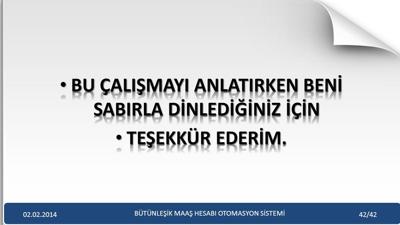 BÜTÜNLEŞİK MAAŞ HESABI OTOMASYON SİSTEMİ 02.02.201442/42