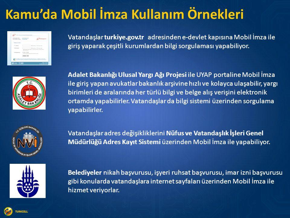 Kamu'da Mobil İmza Kullanım Örnekleri Vatandaşlar adres değişikliklerini Nüfus ve Vatandaşlık İşleri Genel Müdürlüğü Adres Kayıt Sistemi üzerinden Mobil İmza ile yapabiliyor.
