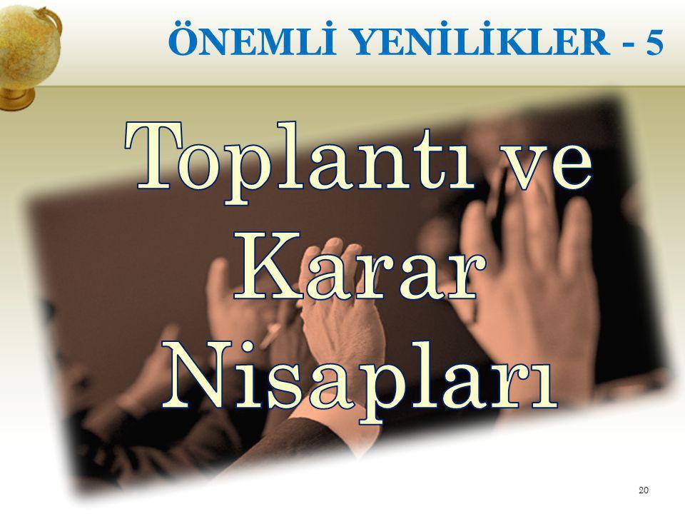 ÖNEMLİ YENİLİKLER - 5 20