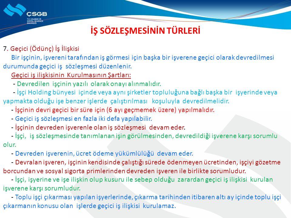 İŞ SÖZLEŞMESİNİN SONA ERMESİ 1.