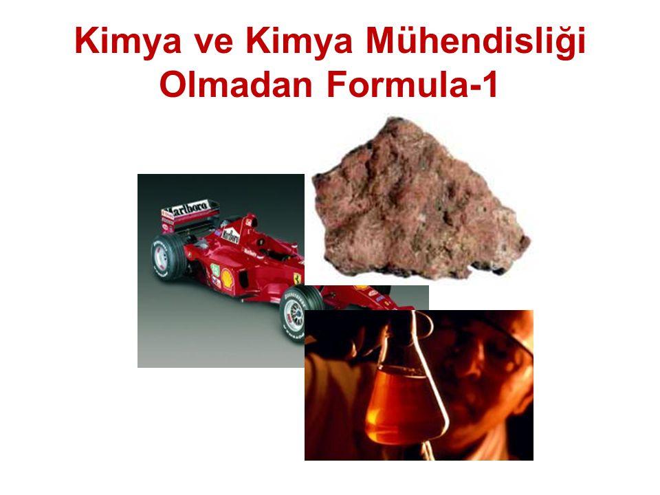 Kimya ve Kimya Mühendisliği Olmadan Formula-1