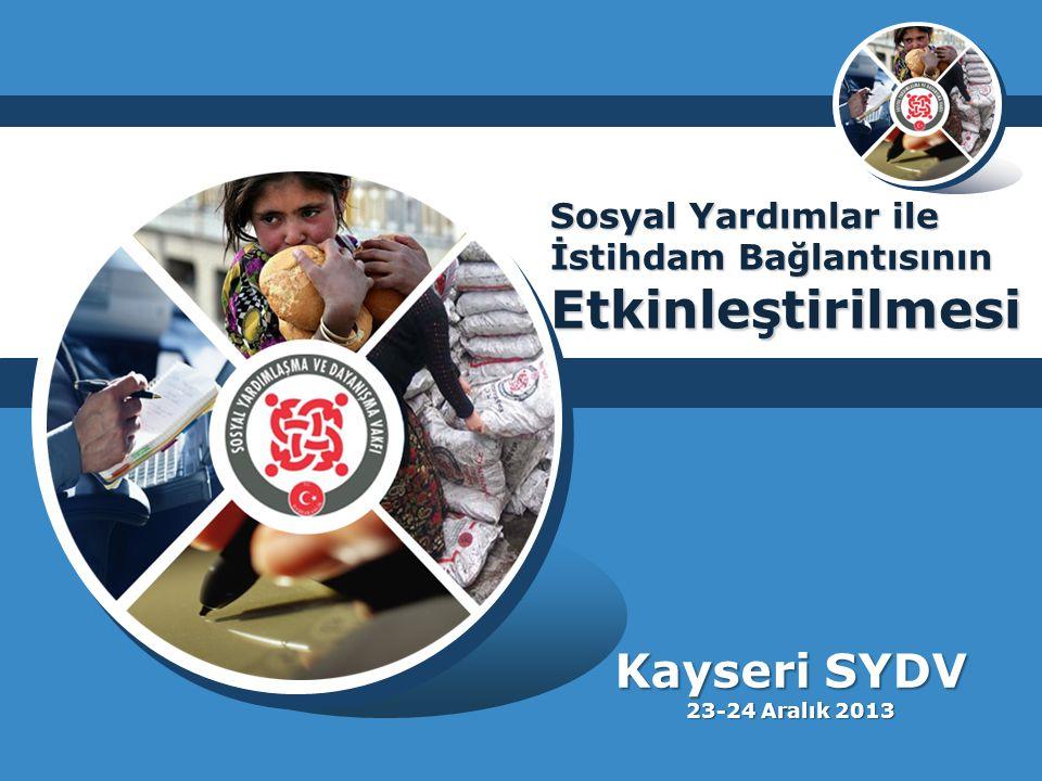 Kayseri SYDV 23-24 Aralık 2013 Sosyal Yardımlar ile İstihdam Bağlantısının Etkinleştirilmesi