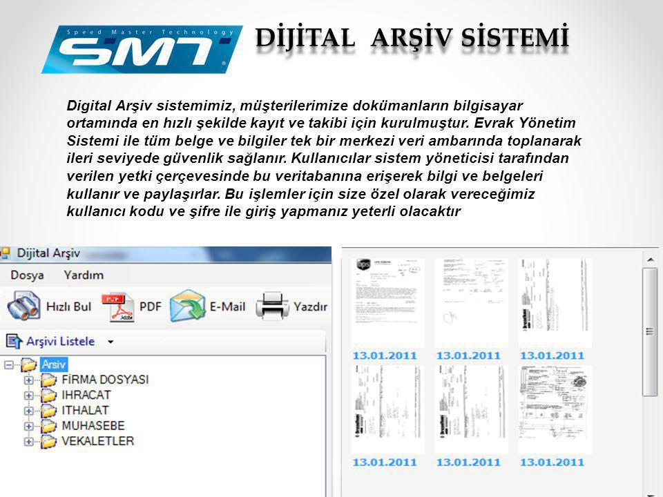 Digital Arşiv sistemimiz, müşterilerimize dokümanların bilgisayar ortamında en hızlı şekilde kayıt ve takibi için kurulmuştur. Evrak Yönetim Sistemi i