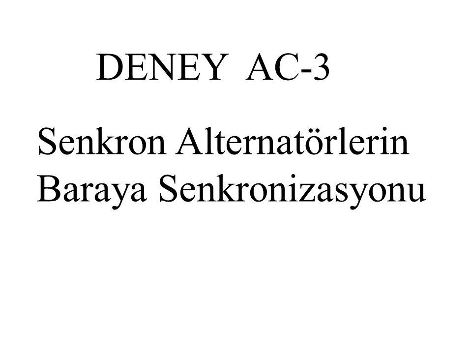 DENEY AC-3 Senkron Alternatörlerin Baraya Senkronizasyonu
