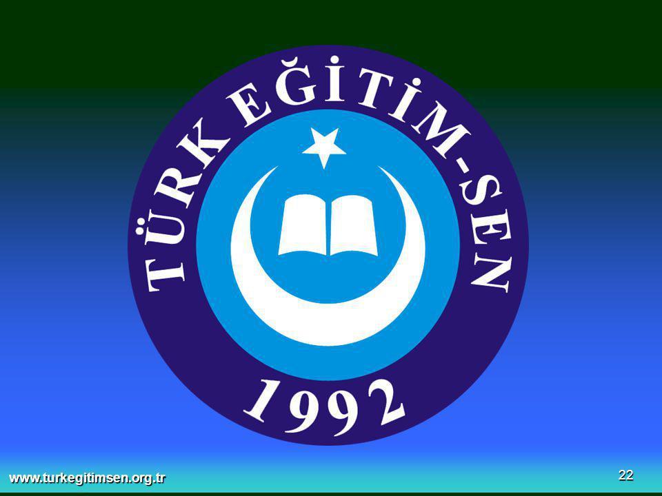 www.turkegitimsen.org.tr 22