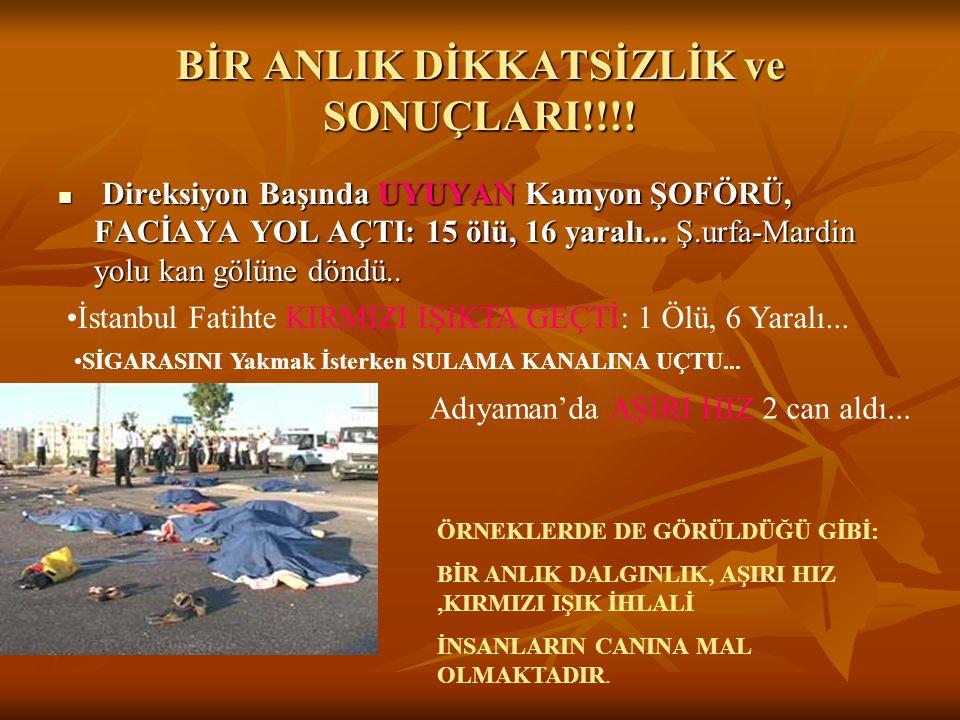 BİR ANLIK DİKKATSİZLİK ve SONUÇLARI!!!!  Direksiyon Başında UYUYAN Kamyon ŞOFÖRÜ, FACİAYA YOL AÇTI: 15 ölü, 16 yaralı... Ş.urfa-Mardin yolu kan gölün