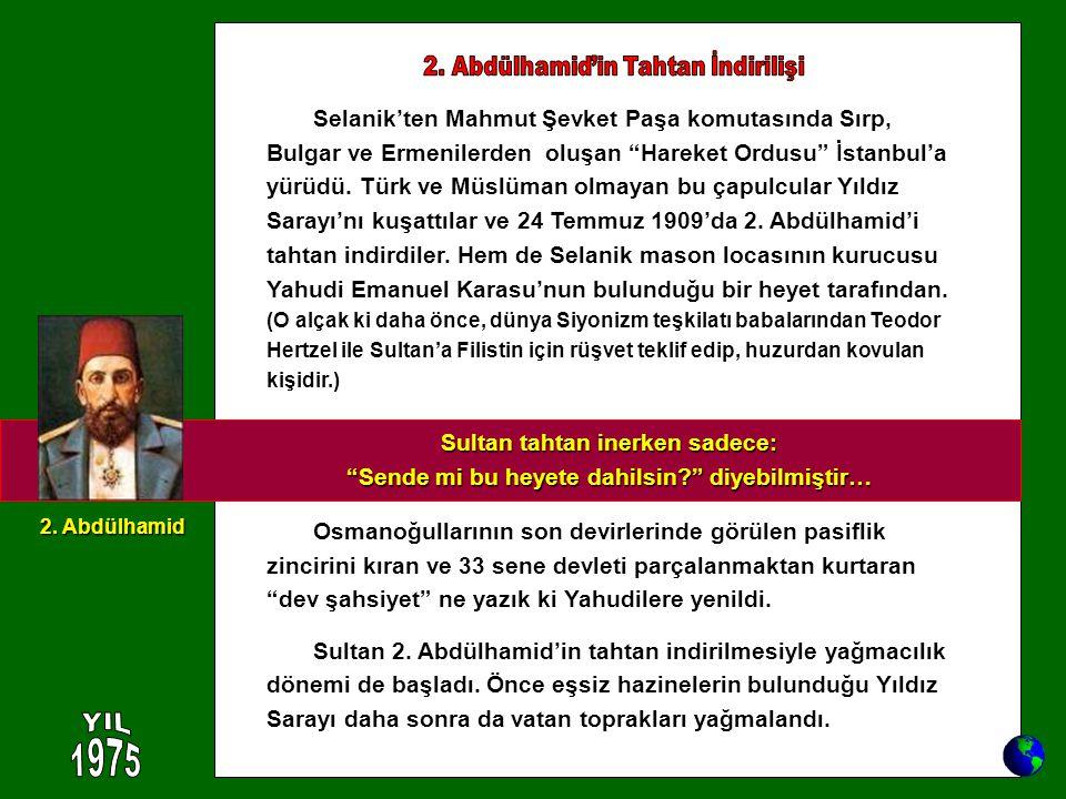 """Selanik'ten Mahmut Şevket Paşa komutasında Sırp, Bulgar ve Ermenilerden oluşan """"Hareket Ordusu"""" İstanbul'a yürüdü. Türk ve Müslüman olmayan bu çapulcu"""