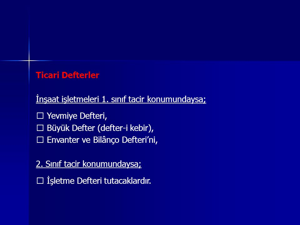 Ticari Defterler İnşaat işletmeleri 1.