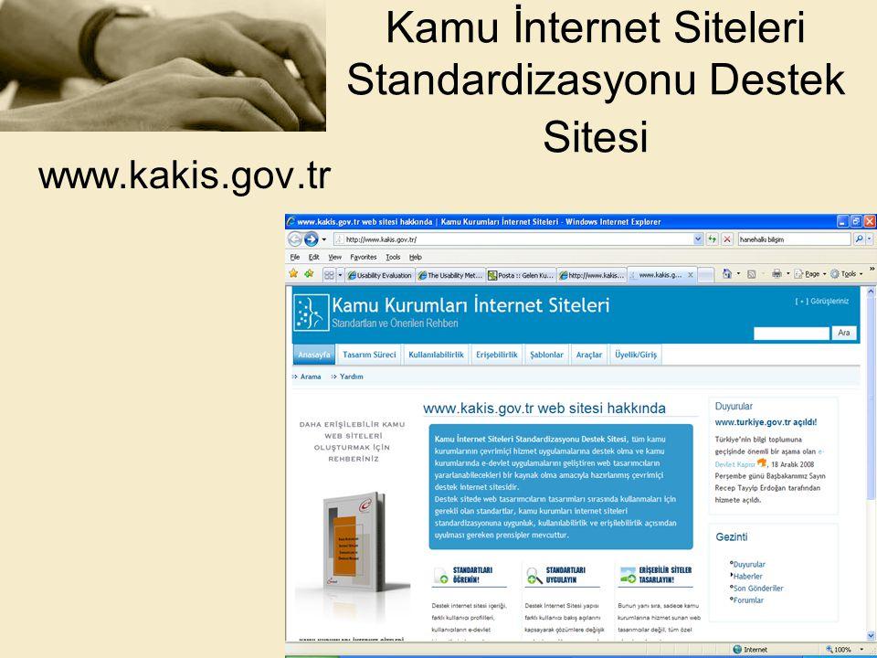 Kamu İnternet Siteleri Standardizasyonu Destek Sitesi www.kakis.gov.tr