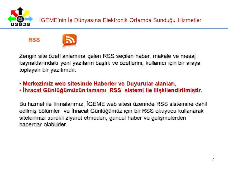 7 Zengin site özeti anlamına gelen RSS seçilen haber, makale ve mesaj kaynaklarındaki yeni yazıların başlık ve özetlerini, kullanıcı için bir araya toplayan bir yazılımdır.