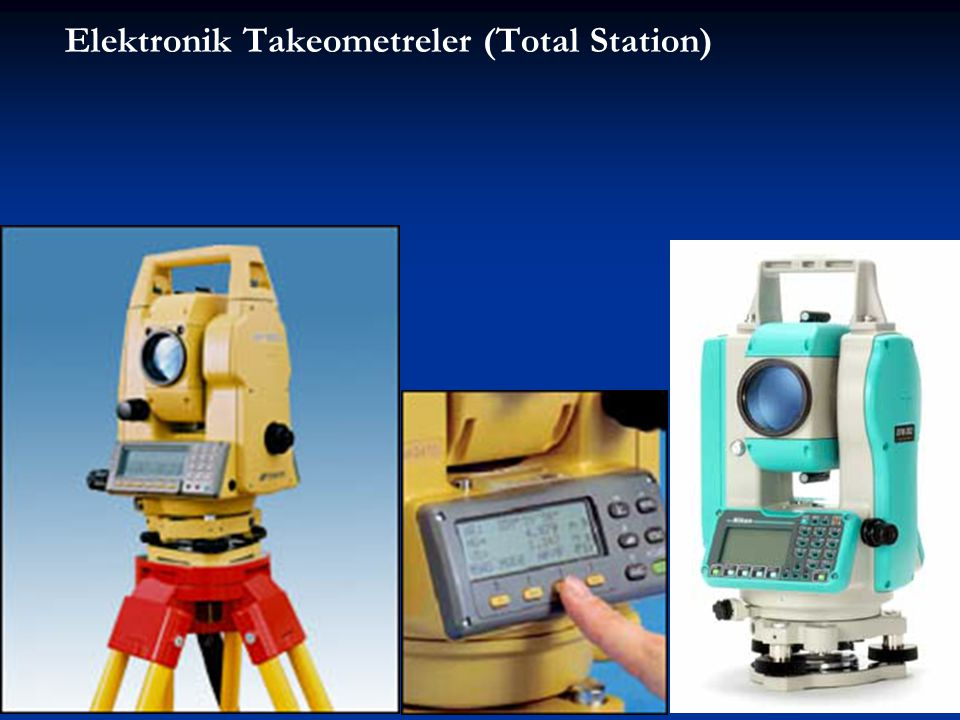 Elektronik Takeometreler (Total Station)