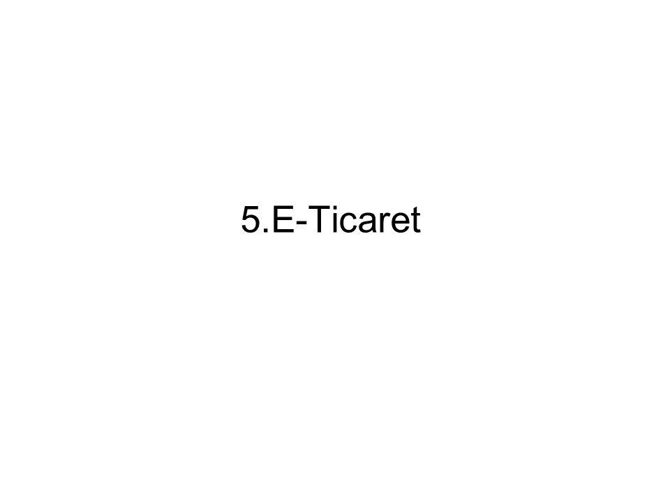 5.E-Ticaret