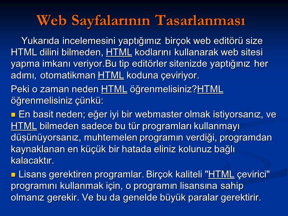 HTML Nedir.HTML, Hyper Text Mark-up Language ın kısaltılmışıdır.