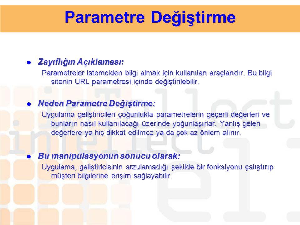 CERT CA-2000-02 http://www.cert.org/advisories/CA-2000-02.html Cross Site Scripting Detaylı Bilgi