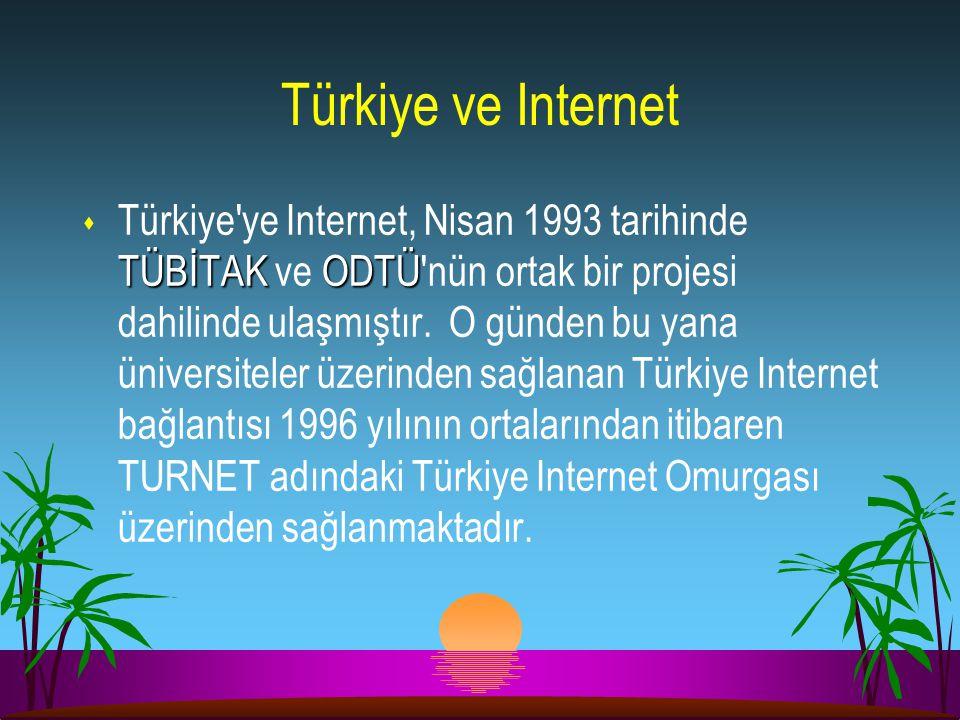 Türkiye ve Internet TÜBİTAKODTÜ s Türkiye'ye Internet, Nisan 1993 tarihinde TÜBİTAK ve ODTÜ'nün ortak bir projesi dahilinde ulaşmıştır. O günden bu ya