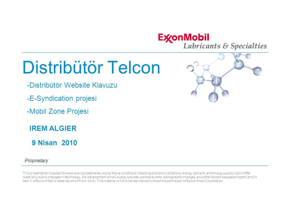 Proprietary2 ExxonMobil Distribütörleri internet siteleri için Marka yönergesi