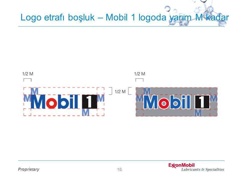 Proprietary16 Logo etrafı boşluk – Mobil 1 logoda yarım M kadar