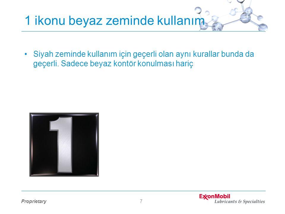 Proprietary7 1 ikonu beyaz zeminde kullanım •Siyah zeminde kullanım için geçerli olan aynı kurallar bunda da geçerli.
