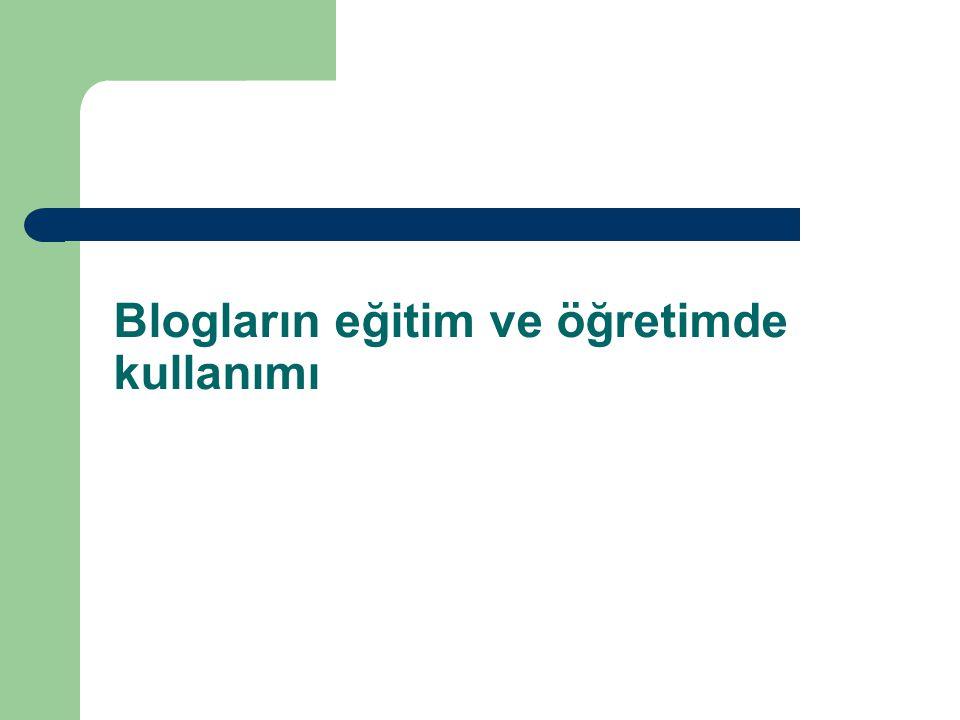 Blogların eğitim ve öğretimde kullanımı