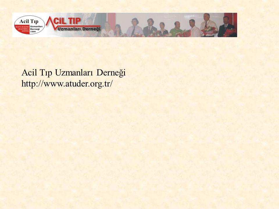 Acil Tıp Uzmanları Derneği http://www.atuder.org.tr/
