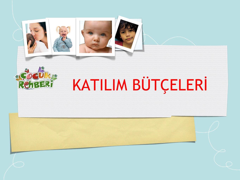 KATILIM BÜTÇELERİ