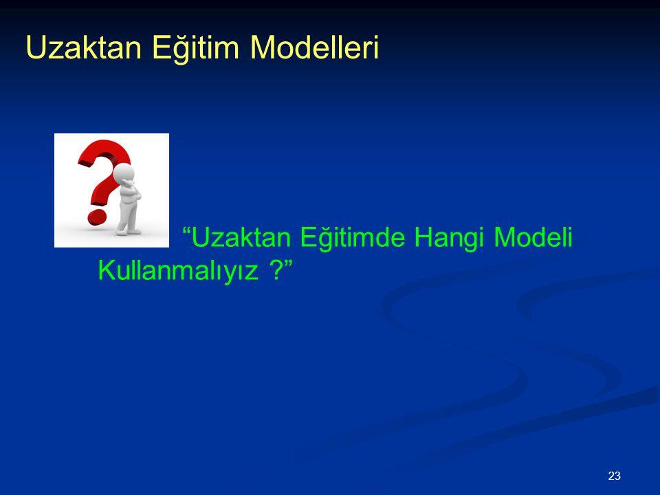 23 Uzaktan Eğitim Modelleri Uzaktan Eğitimde Hangi Modeli Kullanmalıyız ?