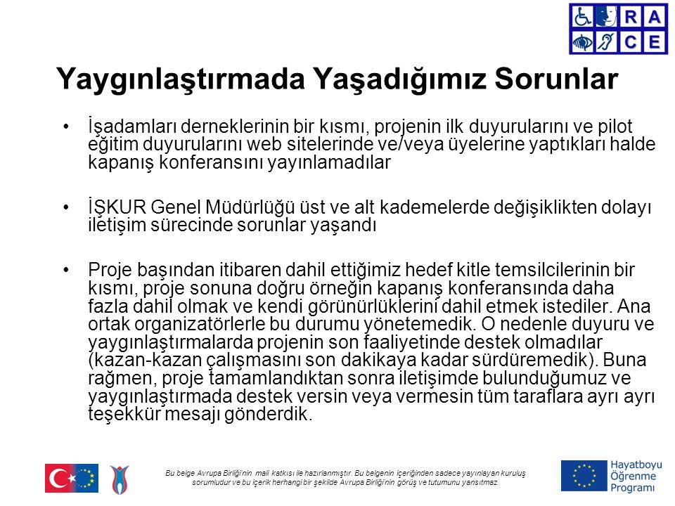 Bu belge Avrupa Birliği'nin mali katkısı ile hazırlanmıştır. Bu belgenin içeriğinden sadece yayınlayan kuruluş sorumludur ve bu içerik herhangi bir şe
