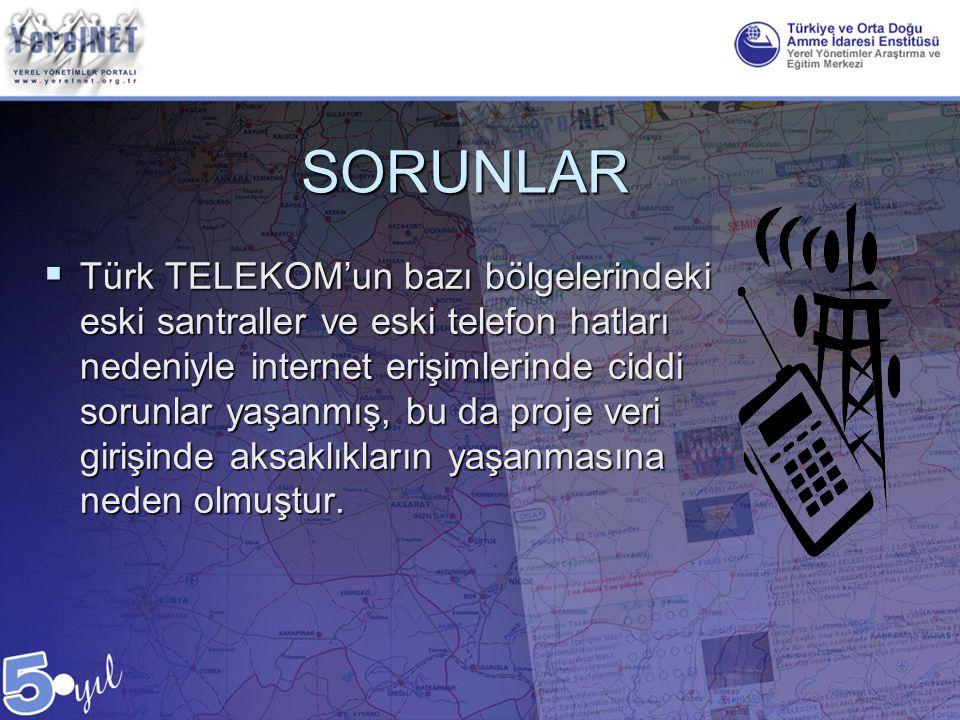 SORUNLAR  Türk TELEKOM'un bazı bölgelerindeki eski santraller ve eski telefon hatları nedeniyle internet erişimlerinde ciddi sorunlar yaşanmış, bu da