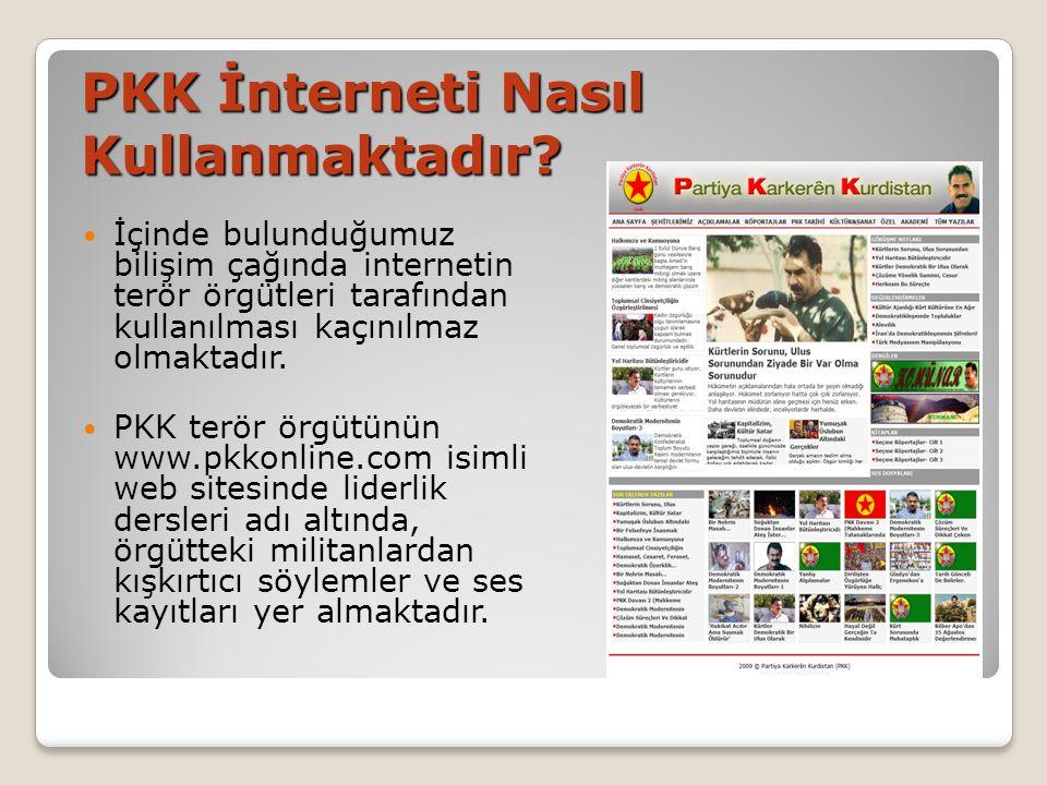 PKK İnterneti Nasıl Kullanmaktadır.