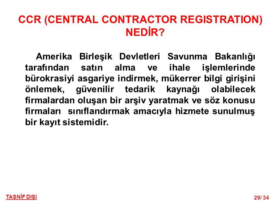TASNİF DIŞI 29/ 34 CCR (CENTRAL CONTRACTOR REGISTRATION) NEDİR.