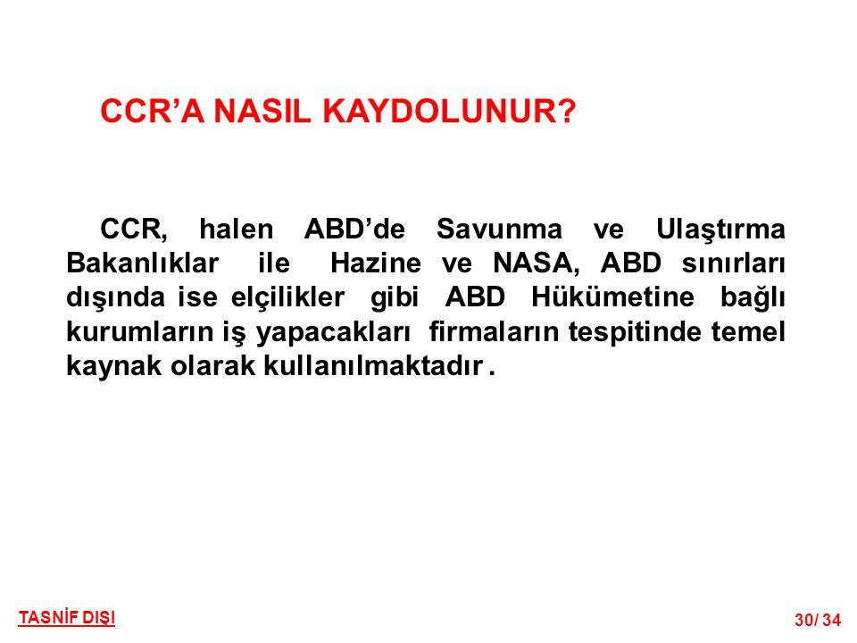 30/ 34 TASNİF DIŞI CCR'A NASIL KAYDOLUNUR.