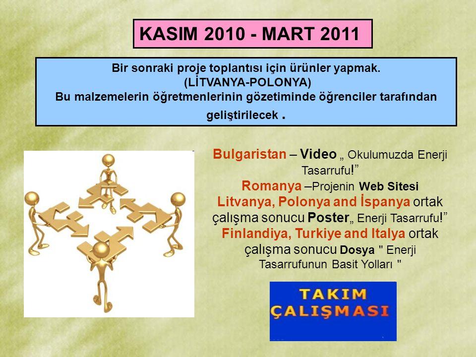 KASIM 2010 - MART 2011 Bir sonraki proje toplantısı için ürünler yapmak. (LİTVANYA-POLONYA) Bu malzemelerin öğretmenlerinin gözetiminde öğrenciler tar