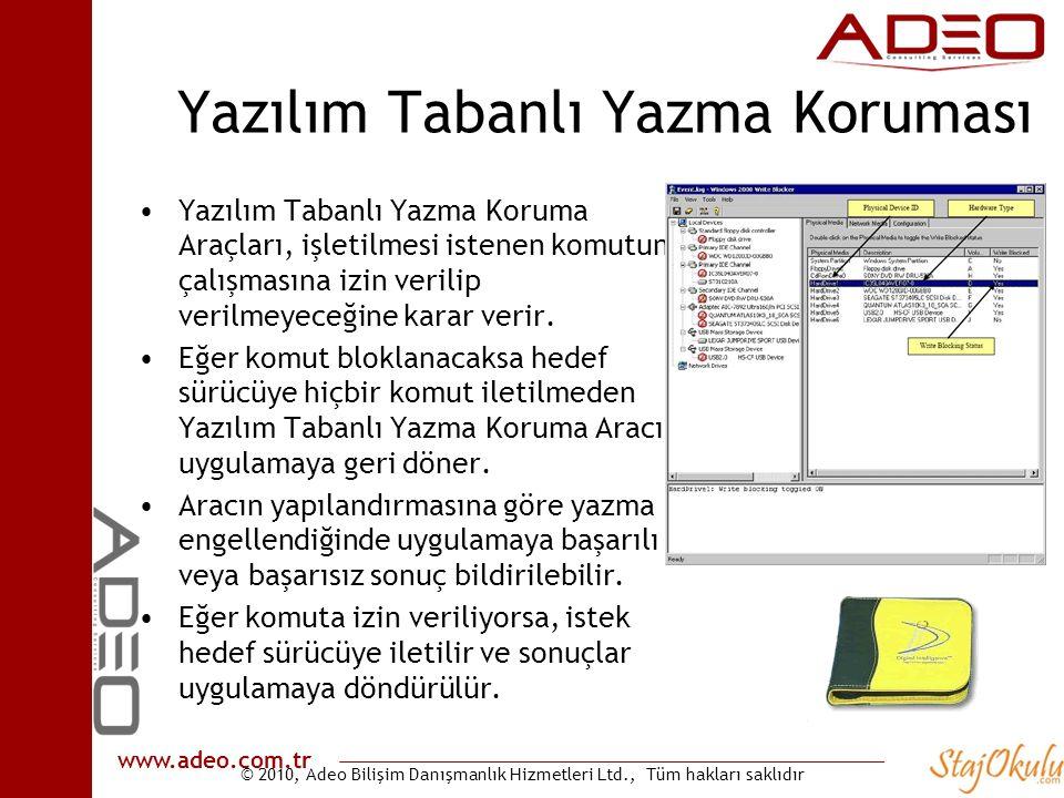 © 2010, Adeo Bilişim Danışmanlık Hizmetleri Ltd., Tüm hakları saklıdır www.adeo.com.tr Yazılım Tabanlı Yazma Koruması •Yazılım Tabanlı Yazma Koruma Ar