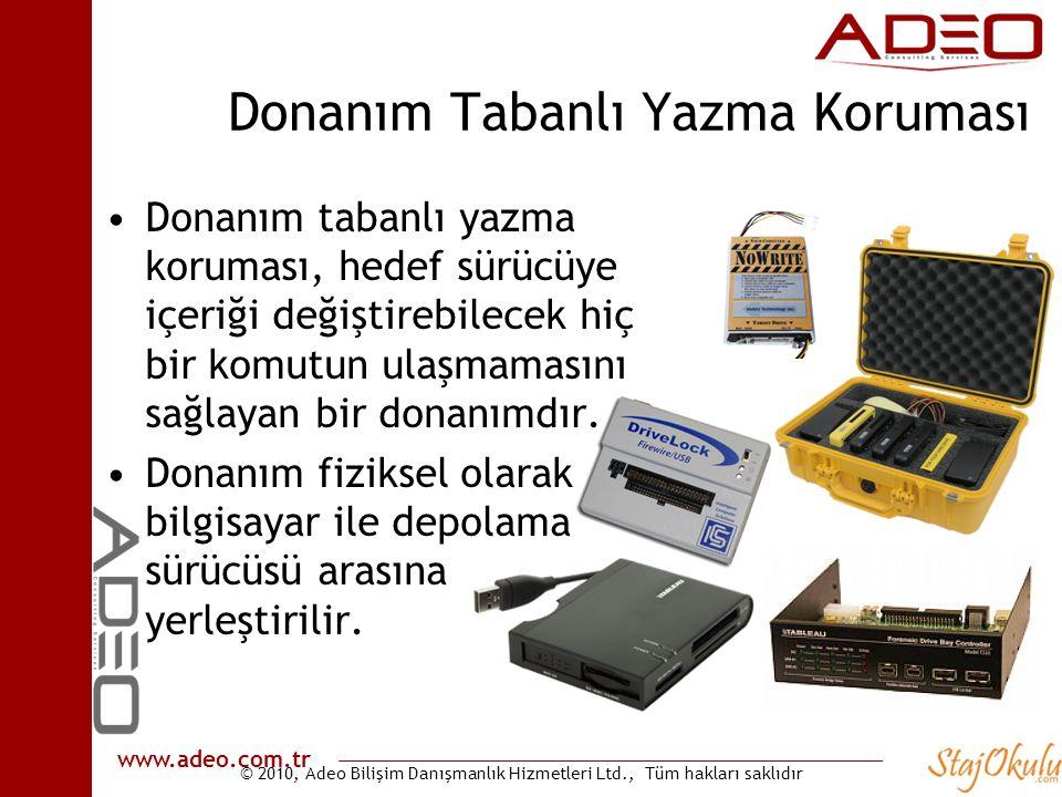 © 2010, Adeo Bilişim Danışmanlık Hizmetleri Ltd., Tüm hakları saklıdır www.adeo.com.tr Donanım Tabanlı Yazma Koruması •Donanım tabanlı yazma koruması,