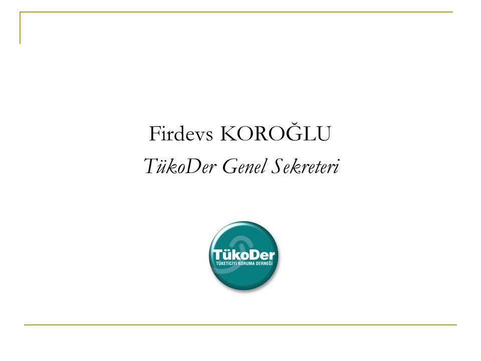 TükoDer Tüketiciyi Koruma Derneği  25 Ekim 1990 yılında İstanbul'da kuruldu.