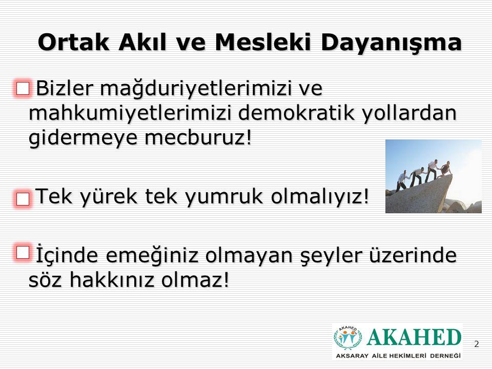 Ankara'da AKAHED'in sesiydik Ankara'da AKAHED'in sesiydik 3 Gidece ğ iniz yeri bilmiyorsanız, vardı ğ ınız yerin önemi yoktur!